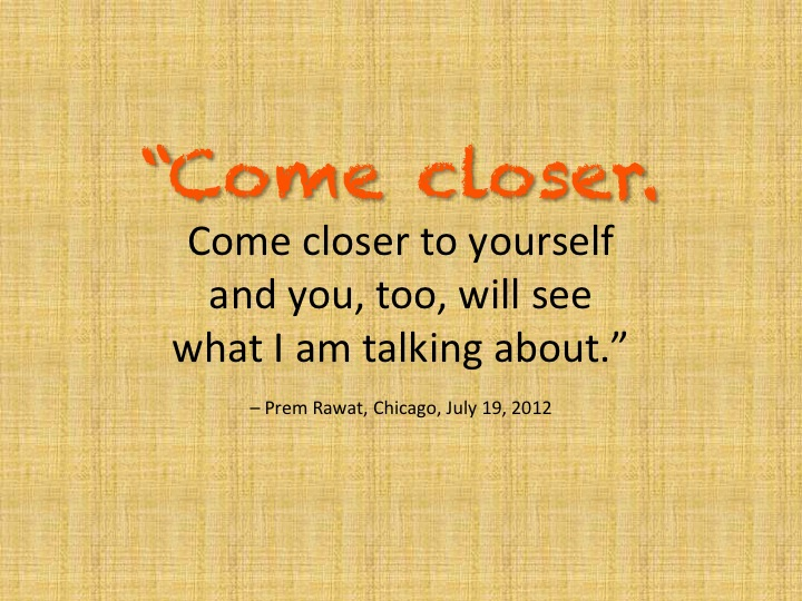 Come closer.jpg