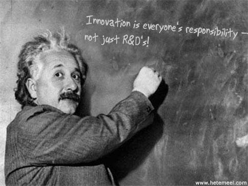 Einstein innovation everyones job.jpg