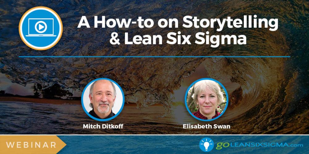 Webinar-Banner_Storytelling-and-Lean-Six-Sigma_2017-11_GoLeanSixSigma.com_.jpg